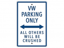 Plaque VW PARKING ONLY <-> A ...