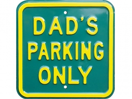 Plaque DAD'S PARKING ONLY